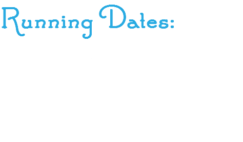 Running Dates: December 16th - January 1st 10am - 10pm